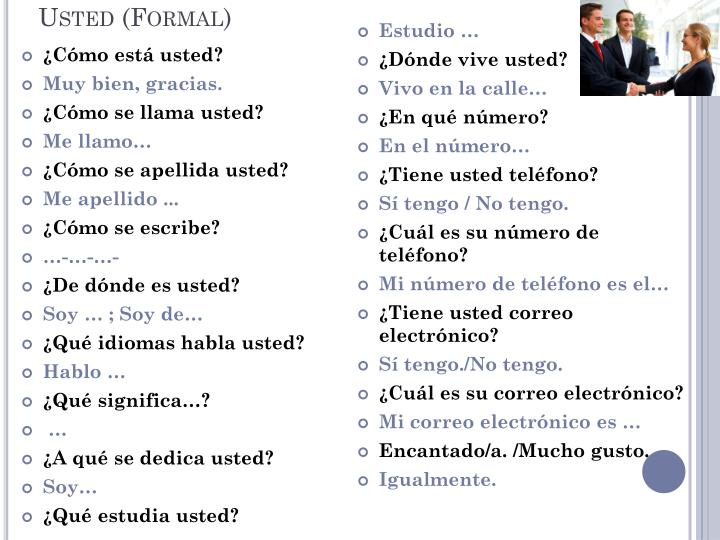 Usted (Formal)