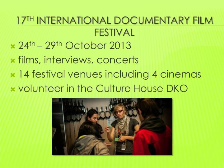 17 th international documentary film festival