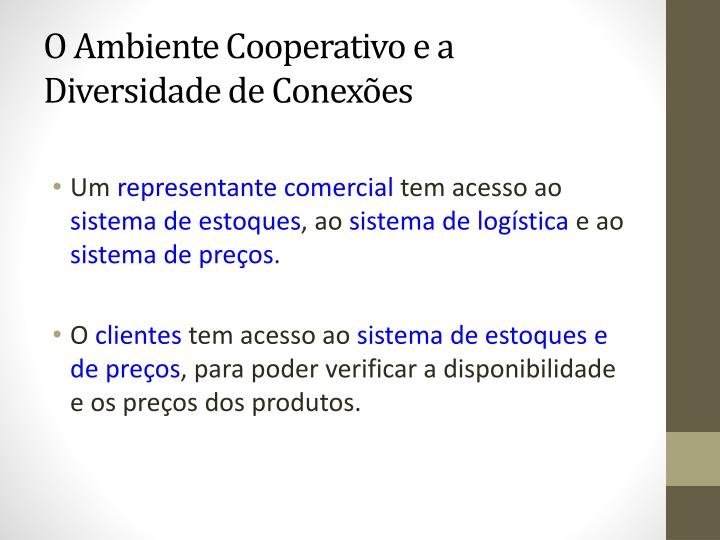 O Ambiente Cooperativo e a