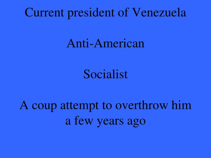 Current president of Venezuela