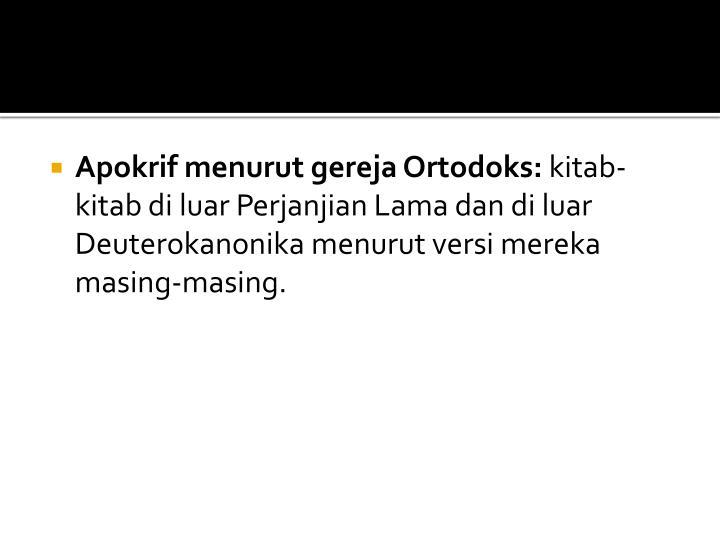 Apokrif menurut gereja Ortodoks: