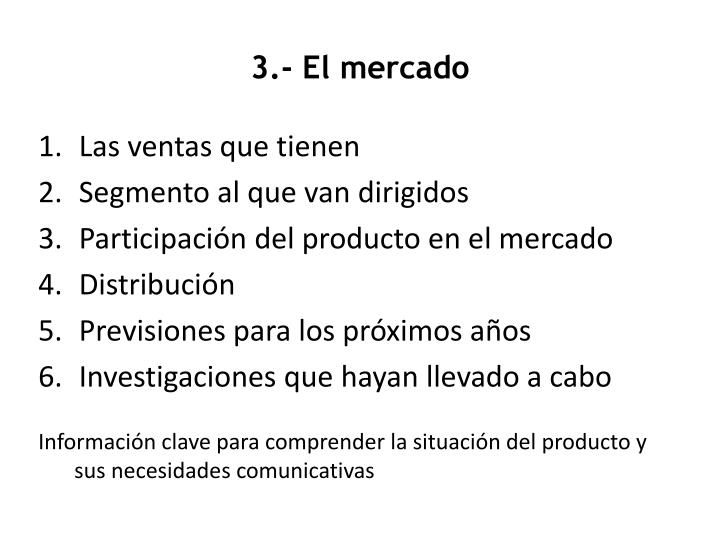 3.- El mercado