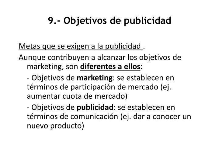 9.- Objetivos de publicidad