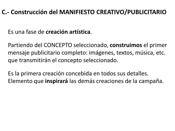C.- Construcción del MANIFIESTO