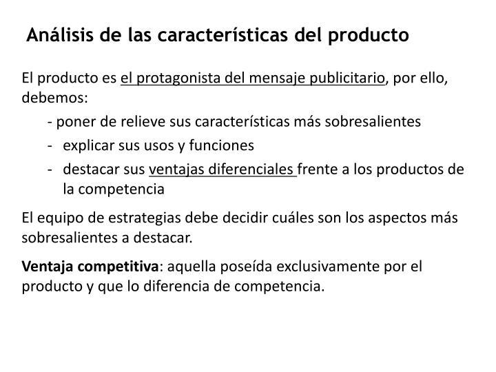 Análisis de las características del producto