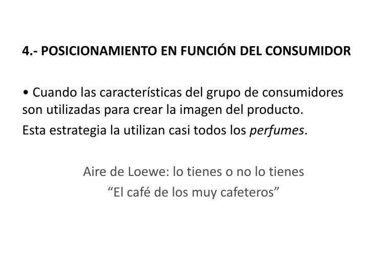 4.- POSICIONAMIENTO EN FUNCIÓN DEL