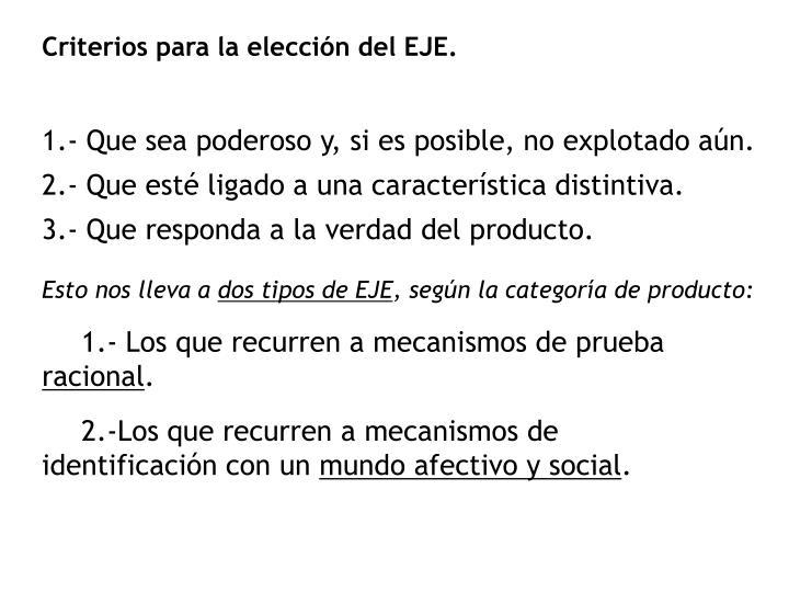 Criterios para la elección del EJE