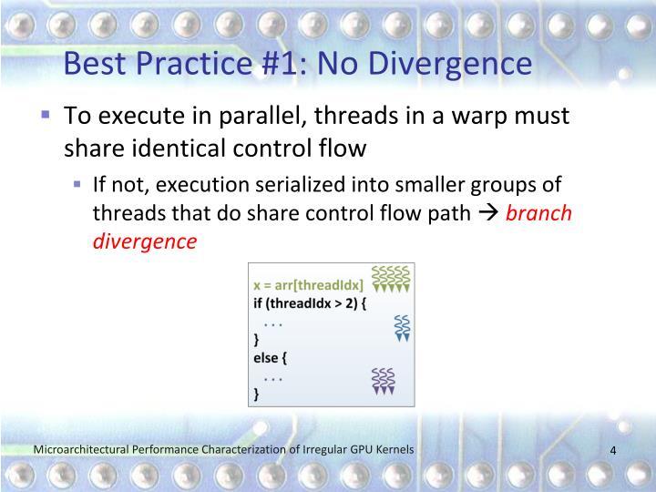 Best Practice #1: No Divergence