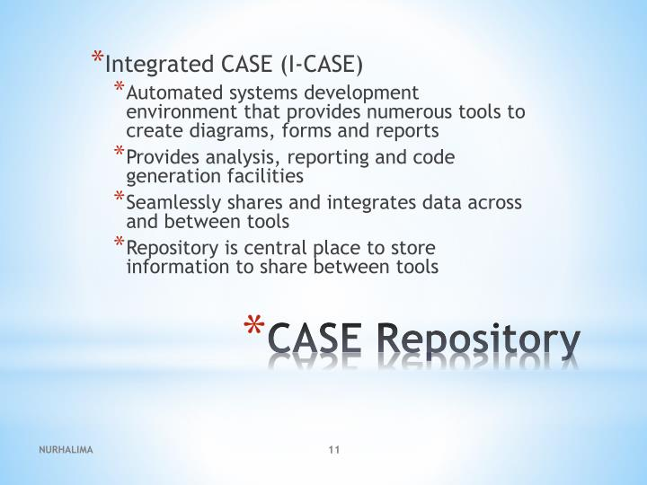 Integrated CASE (I-CASE)