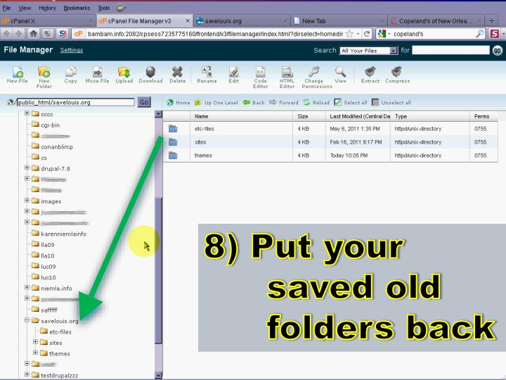 8) Put your saved old folders back