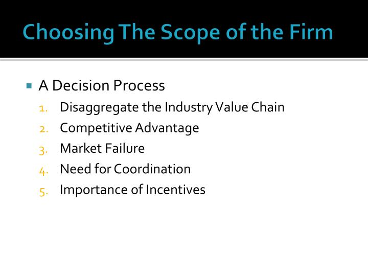 Choosing The Scope of the Firm