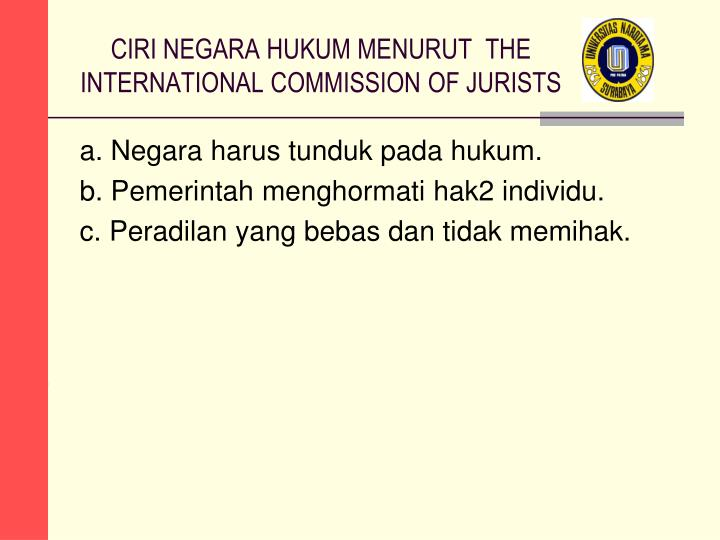 CIRI NEGARA HUKUM MENURUT  THE INTERNATIONAL COMMISSION OF JURISTS