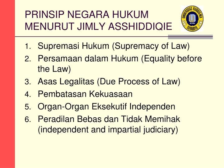 PRINSIP NEGARA HUKUM MENURUT JIMLY ASSHIDDIQIE