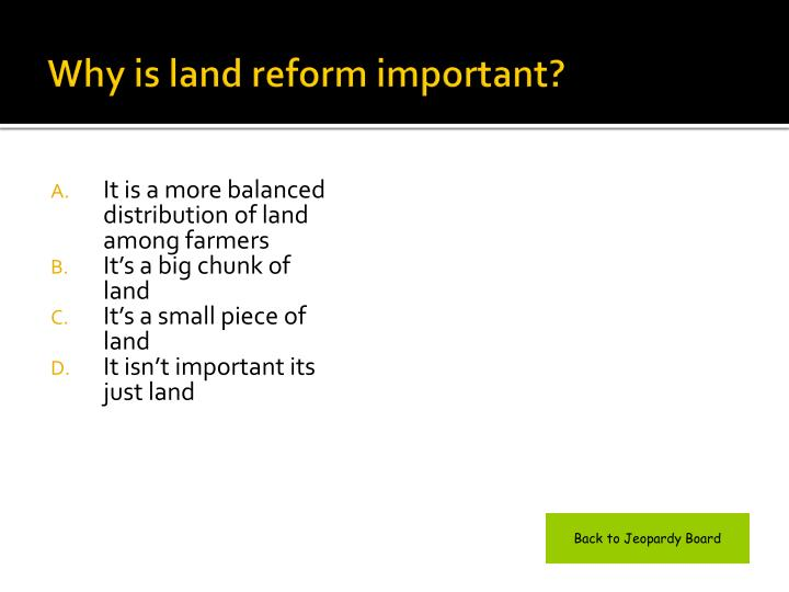 Why is land reform important?