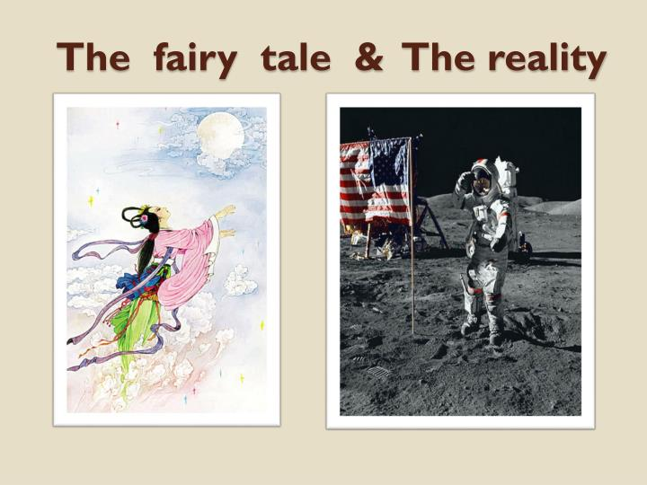The  fairy  tale  &  The reality