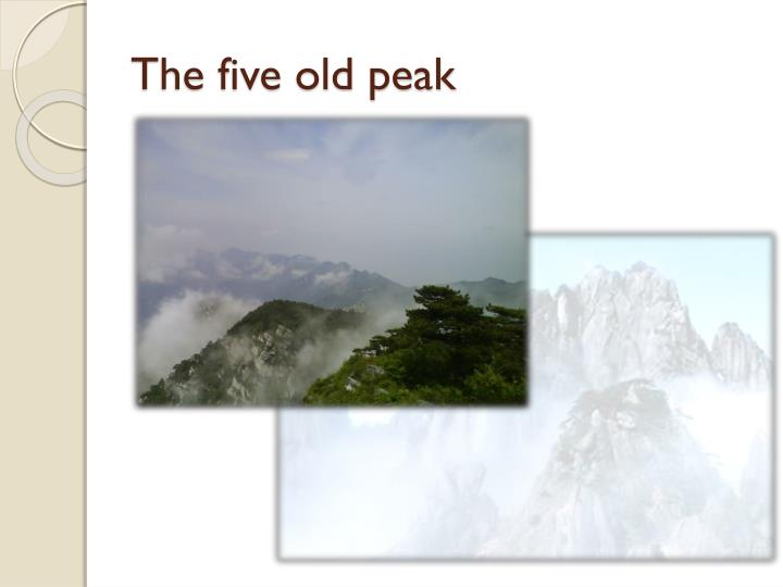 The five old peak