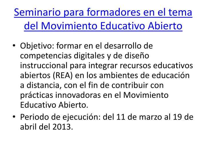 Seminario para formadores en el tema del Movimiento Educativo Abierto