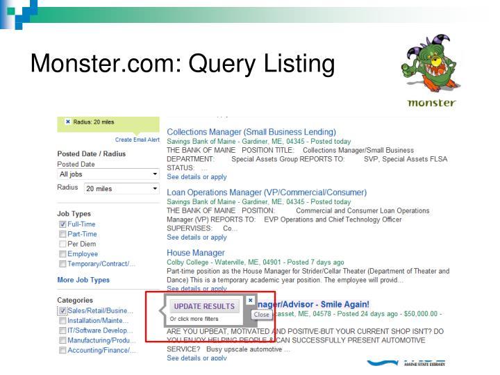 Monster.com: Query Listing