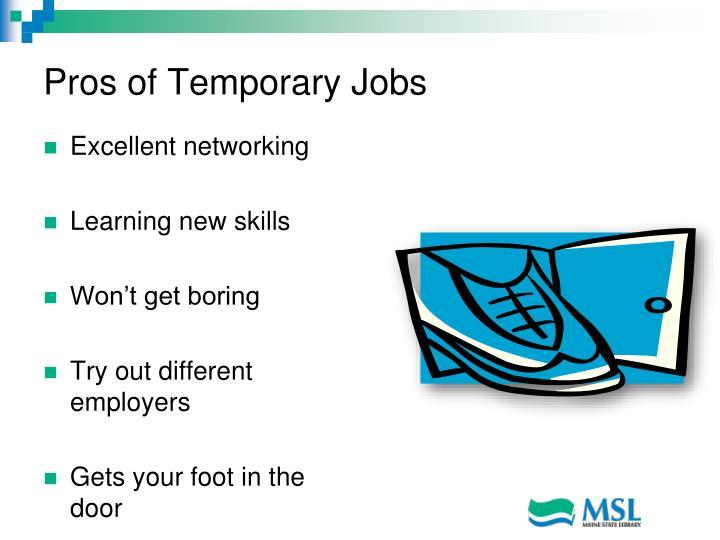 Pros of Temporary Jobs