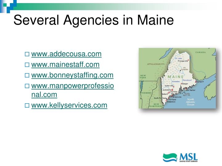 Several Agencies in Maine