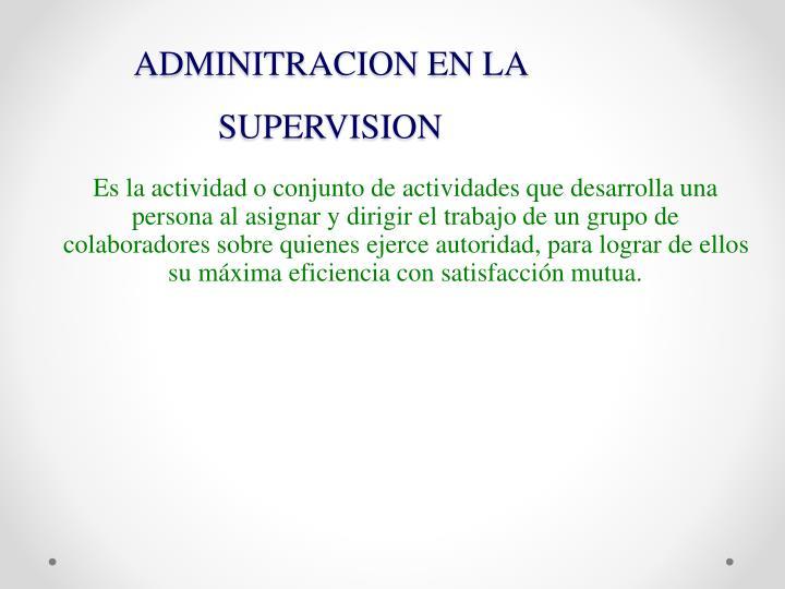 ADMINITRACION EN LA SUPERVISION