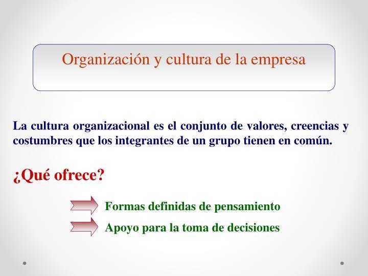 Organización y cultura de la empresa
