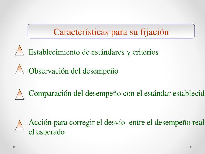 Características para su fijación