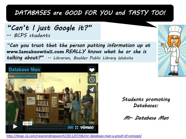 DATABASES are GOOD FOR YOU and TASTY TOO!