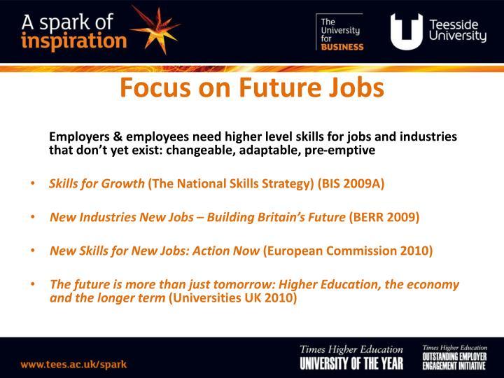 Focus on Future Jobs