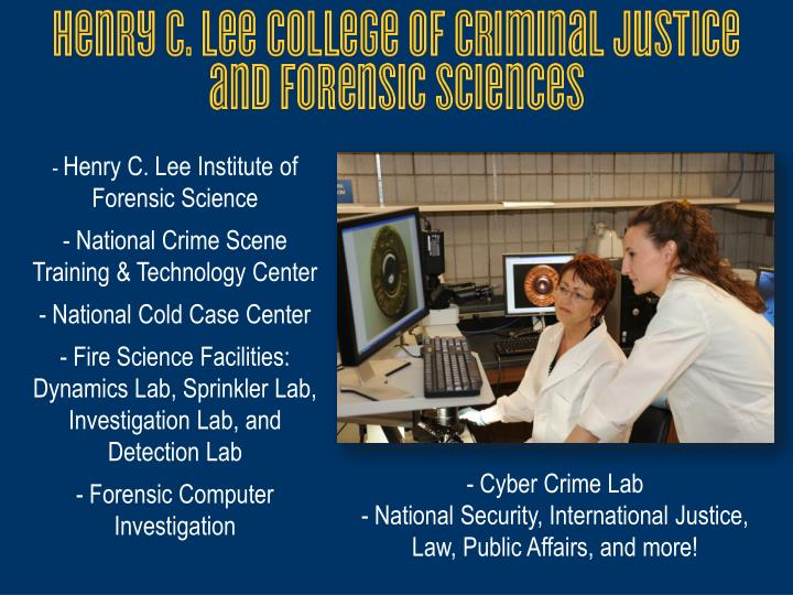 Henry C. Lee Institute of Forensic Science