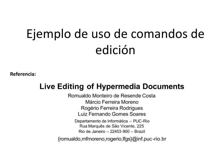 Ejemplo de uso de comandos de edición