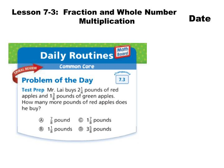 Lesson 7-3:  Fraction and Whole Number