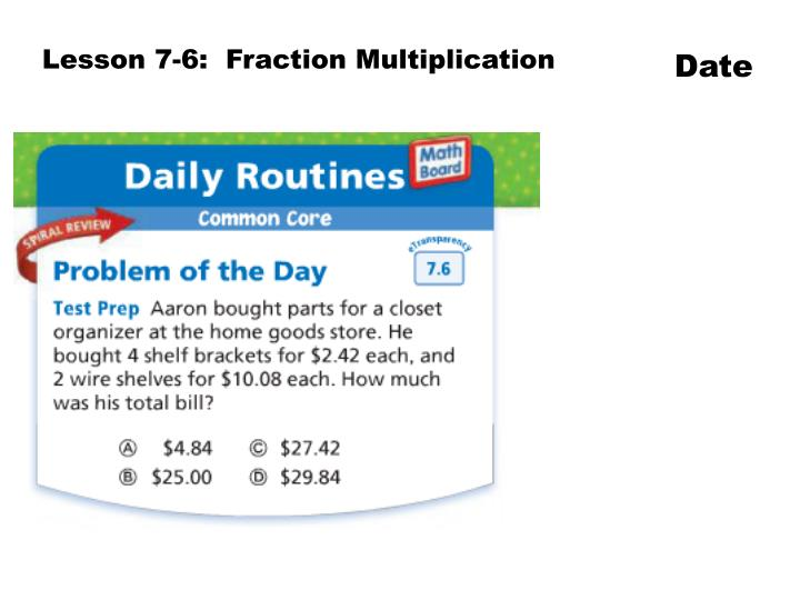Lesson 7-6:  Fraction Multiplication