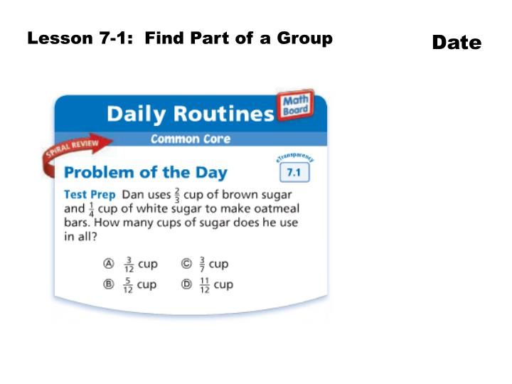 Lesson 7-1:  Find Part of a Group