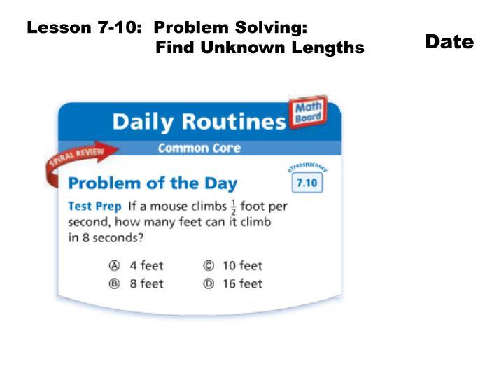 Lesson 7-10:  Problem Solving: