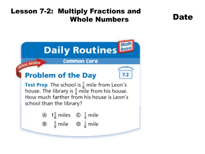 Lesson 7-2:  Multiply Fractions and
