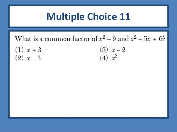 Multiple Choice 11