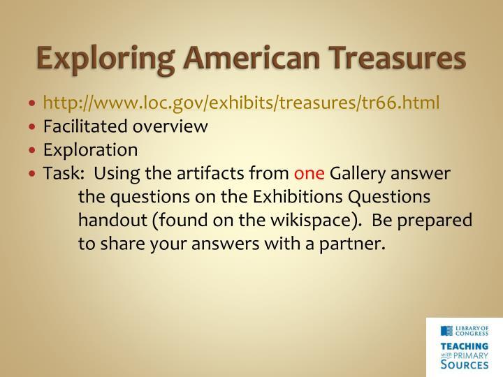 Exploring American Treasures