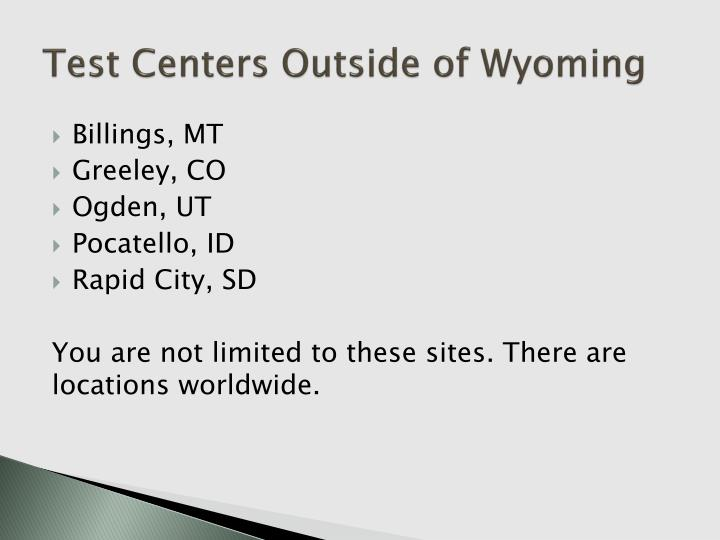 Test Centers Outside of Wyoming