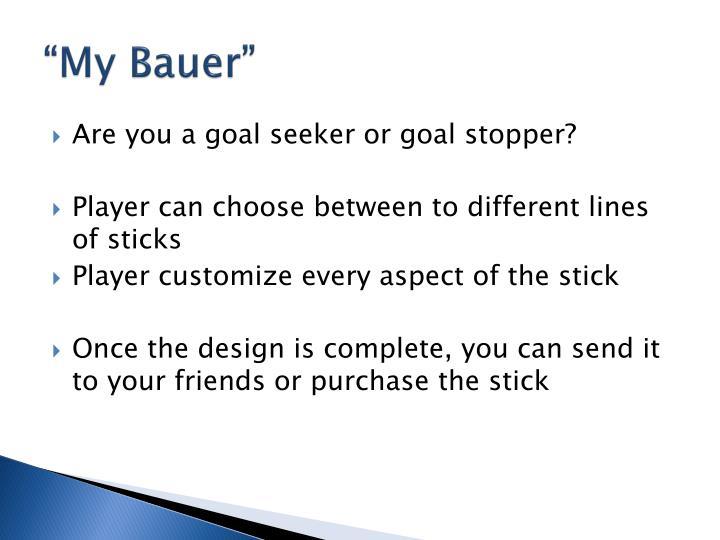 """""""My Bauer"""""""