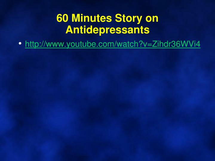 60 Minutes Story on Antidepressants