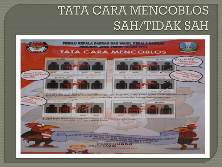 TATA CARA MENCOBLOS SAH/TIDAK SAH