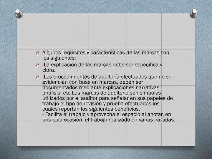 Algunos requisitos y caractersticas de las marcas son los siguientes: