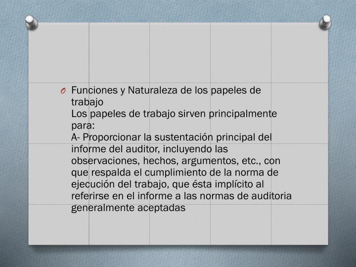 Funciones y Naturaleza de los papeles de trabajo