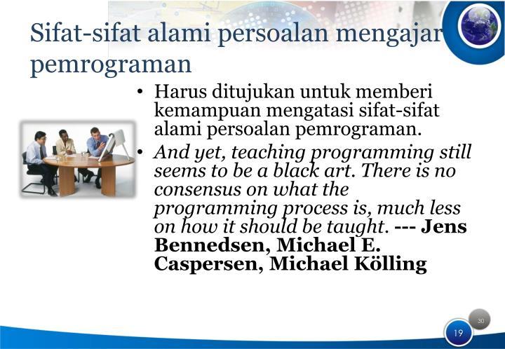 Sifat-sifat alami persoalan mengajar pemrograman