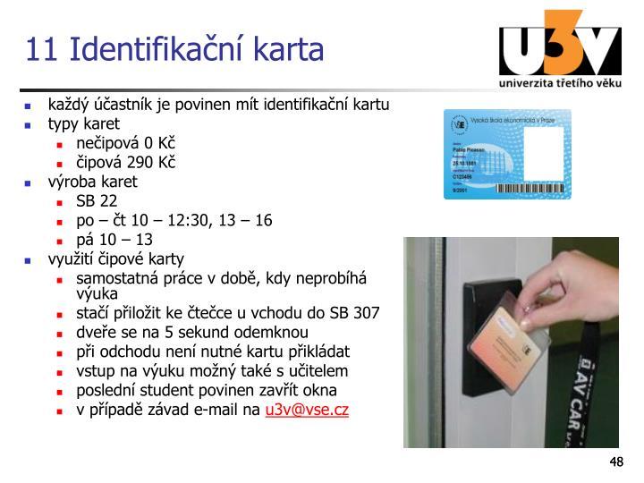 11 Identifikační karta
