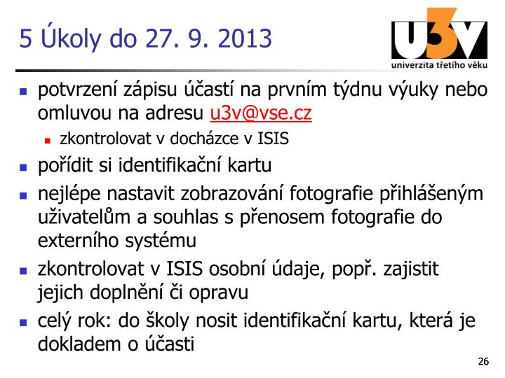 5 Úkoly do 27. 9. 2013