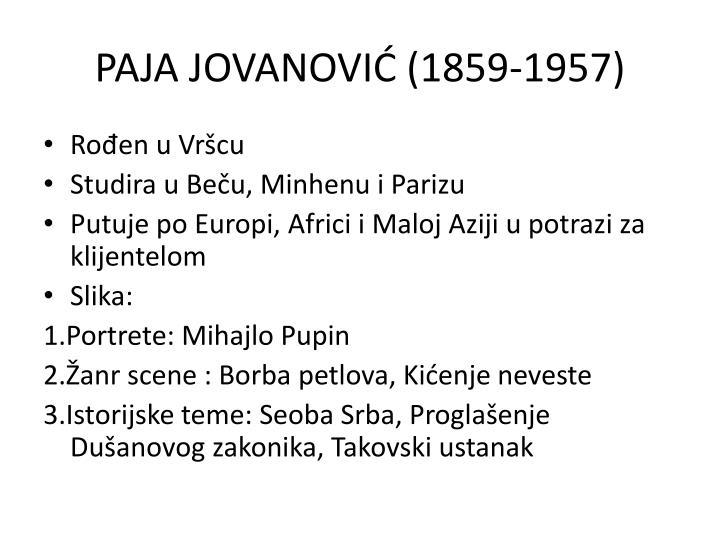 PAJA JOVANOVIĆ (1859-1957)
