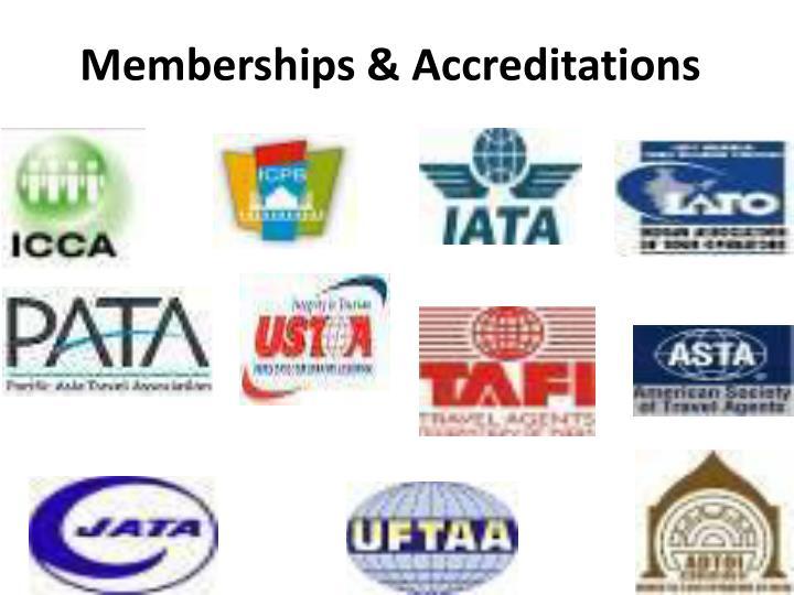 Memberships & Accreditations