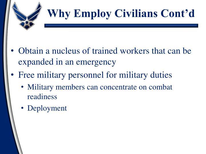 Why Employ Civilians Cont'd